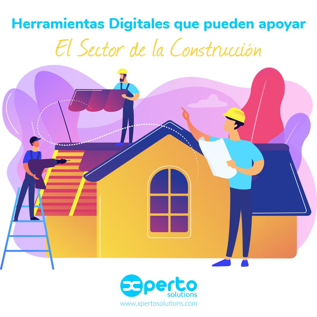 Herramientas Digitales que pueden apoyar El Sector de la Construcción
